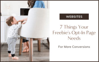 7 Things Your Opt-In Page Needs for More Conversions