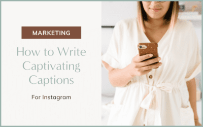 How to Write Captivating Instagram Captions for Your Online Business